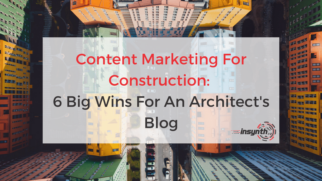 6 Big Wins For An Architect's Blog