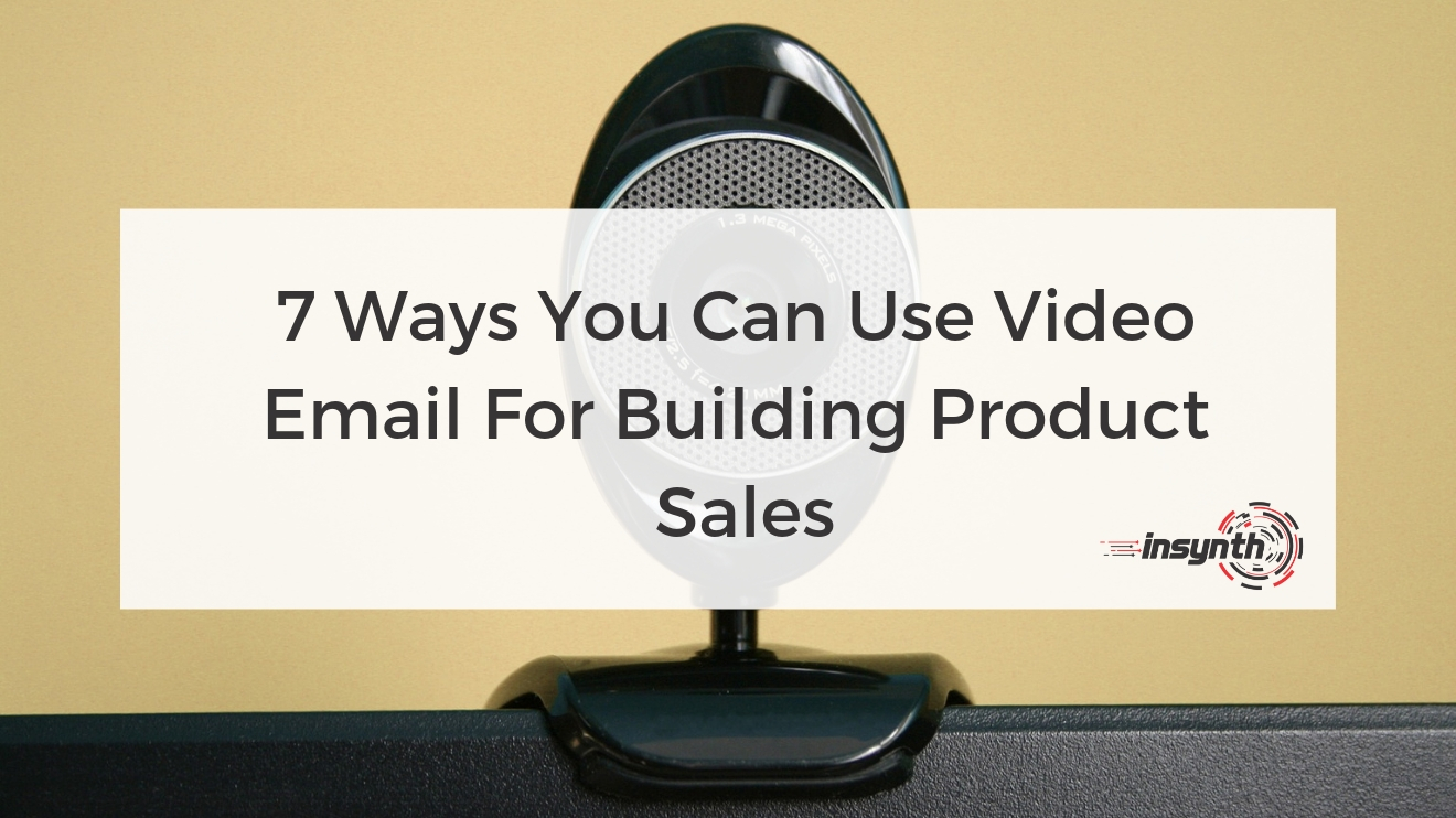 Video Email For Building Product Sales