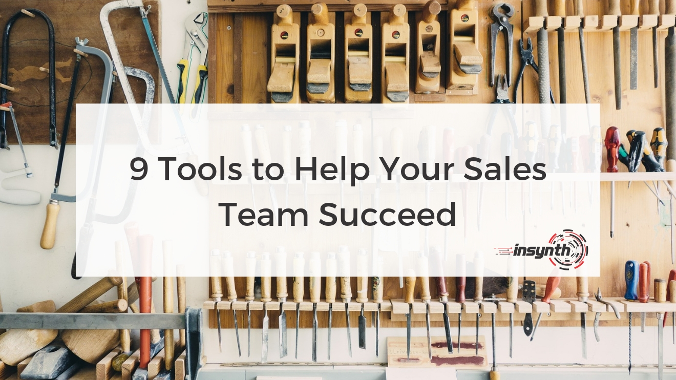 9 Tools to Help Your Sales Team Succeed
