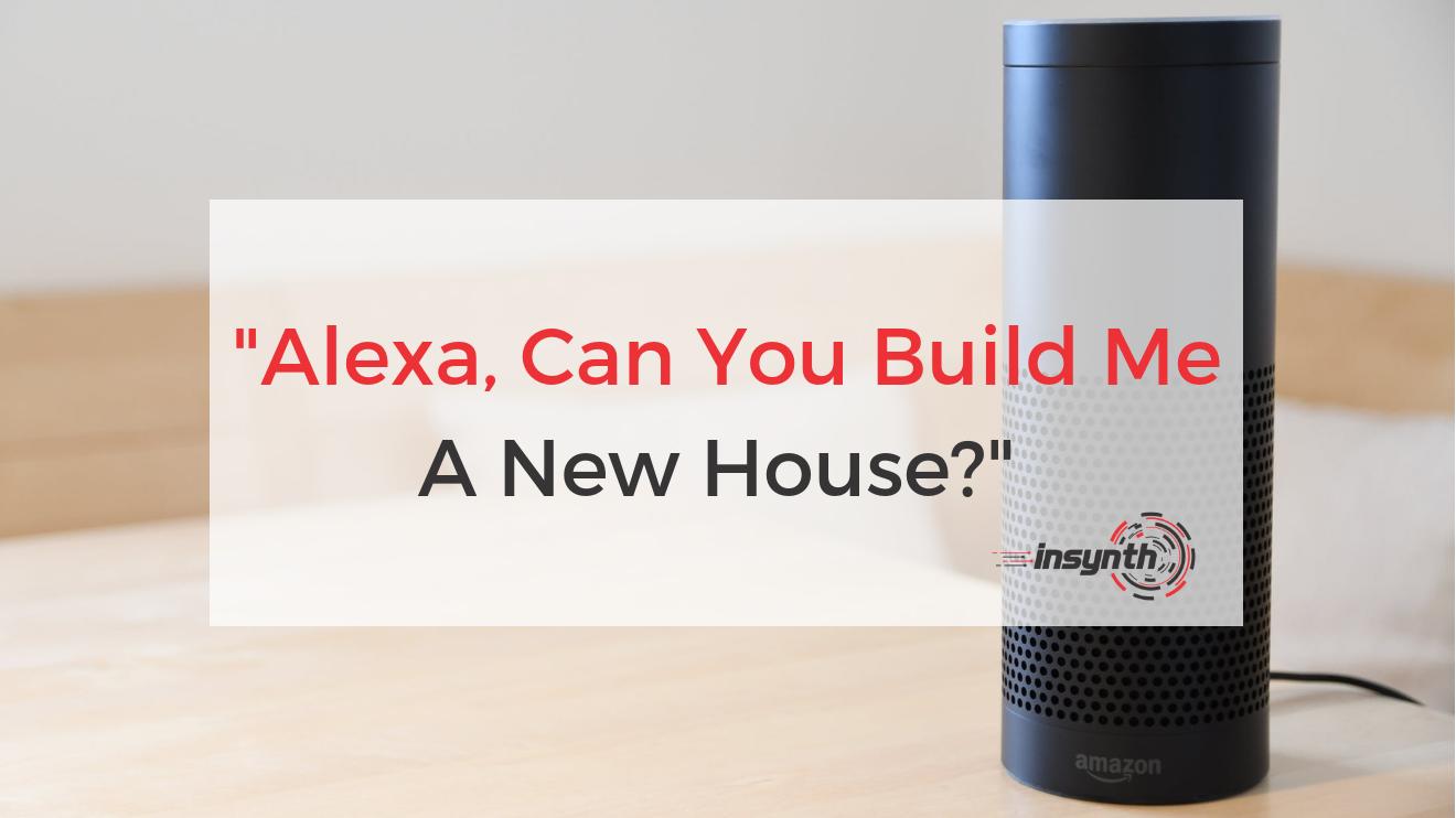 Alexa Build Me A House (1)