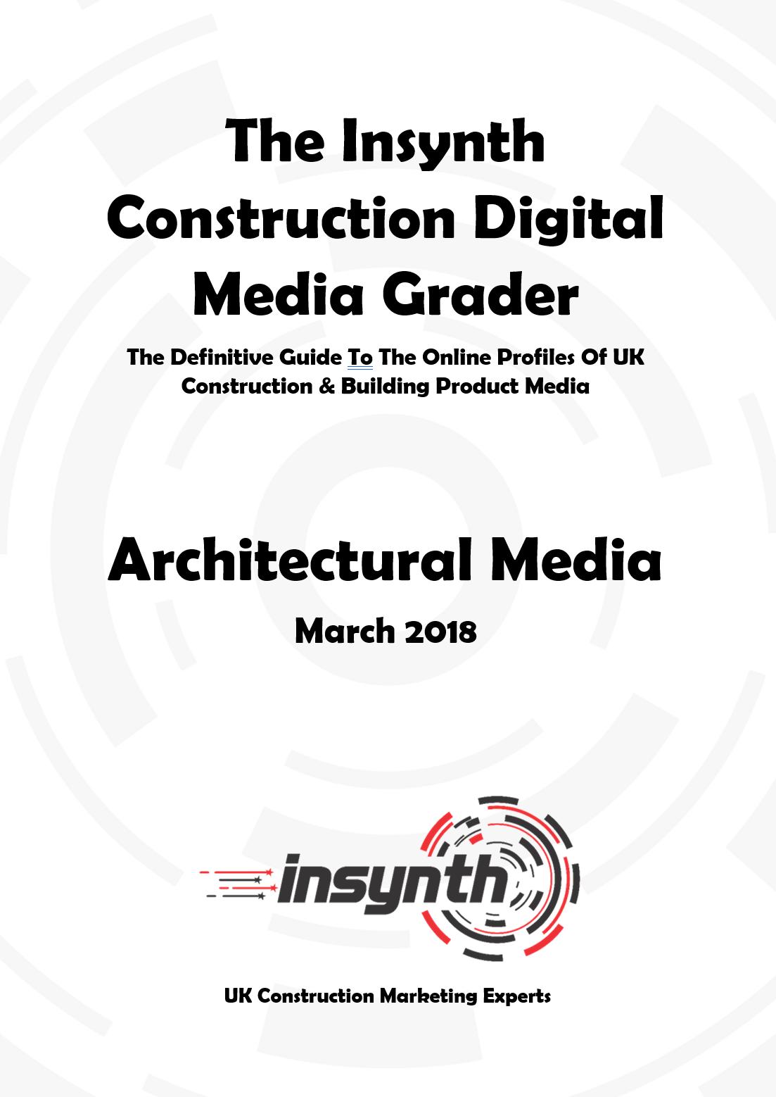 Construction Digital Media Grader Report - Architectural Media