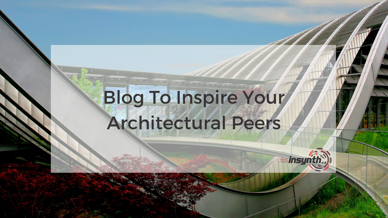 Blog To Inspire Your Architectural Peers _ Insynth Marketing _ West Midlands (1)