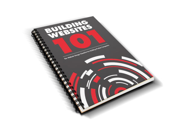 Building Websites 101 - The Website Design Guide For Building Product Companies