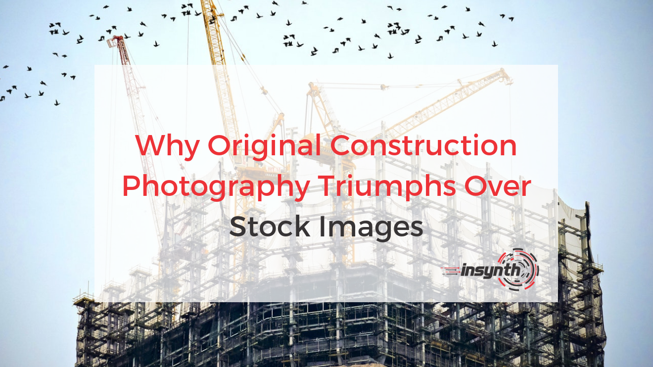 Construction Photography Original Vs Stock Images (1)