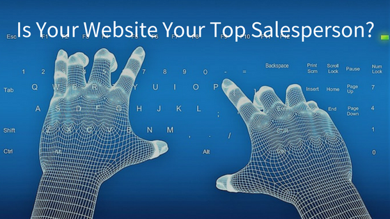 Is Your Website Your top Salesperson