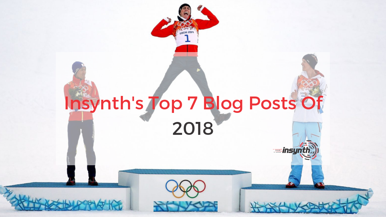 Insynth's Top 7 Blog Posts Of 2018
