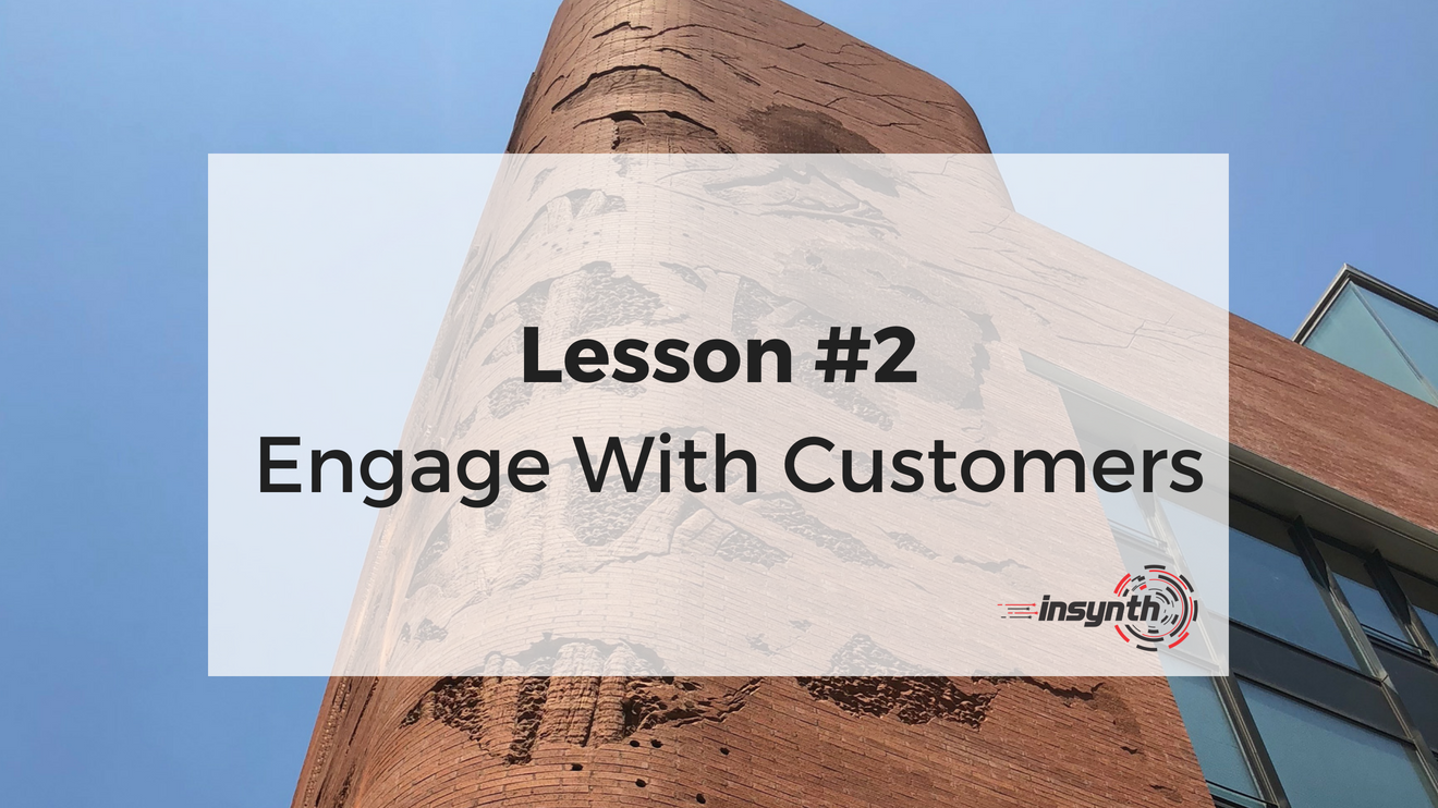 Lesson Two - Engage With Customers