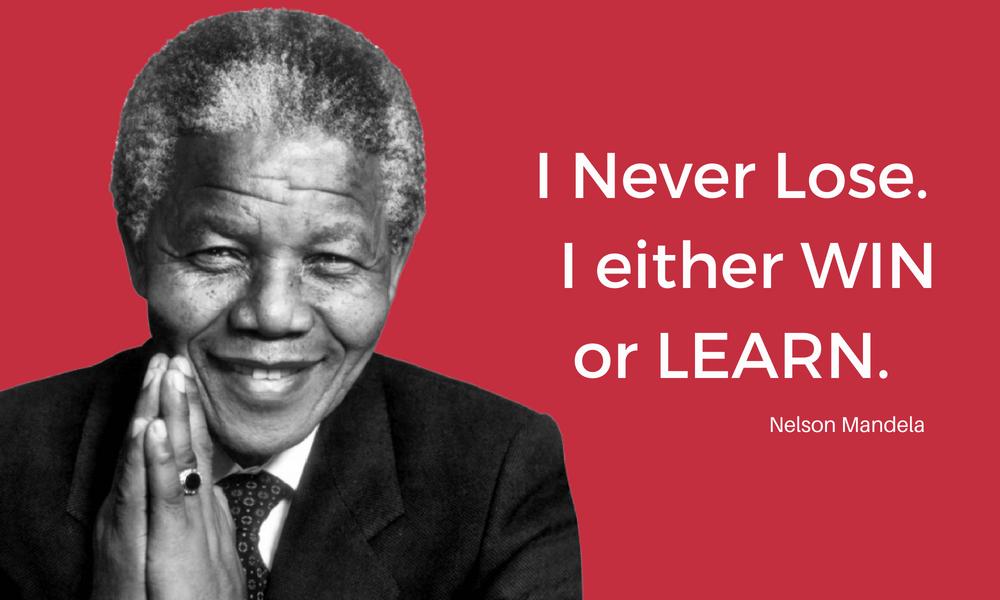 Nelson Mandela Win Or Lose Quote