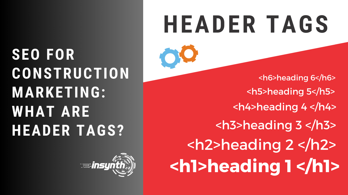 SEO For Construction Marketing_ What Are Header Tags_