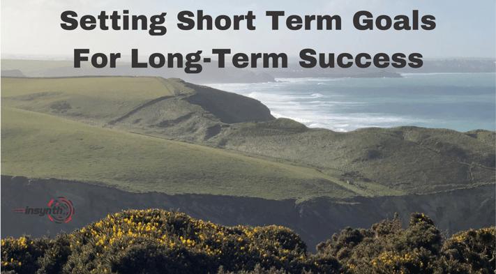 Setting Short Term Targets For Long Term Success