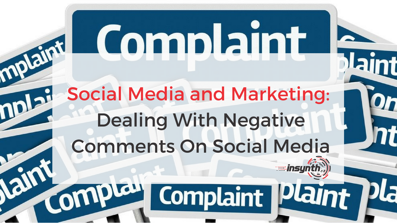 Social Media and Marketing_Dealing With Negative Comments On Social Media (1)