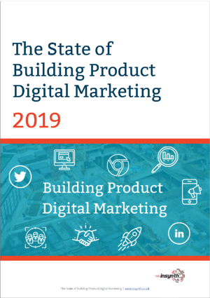 State Of Building Product Digital Marketing 2019