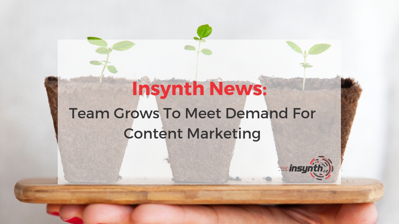 Team Grows To Meet Demand For Content Marketing