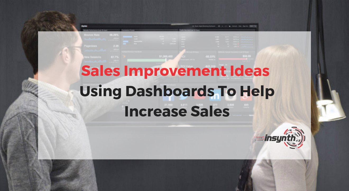 Using Dashboards To Help Increase Building Product Sales