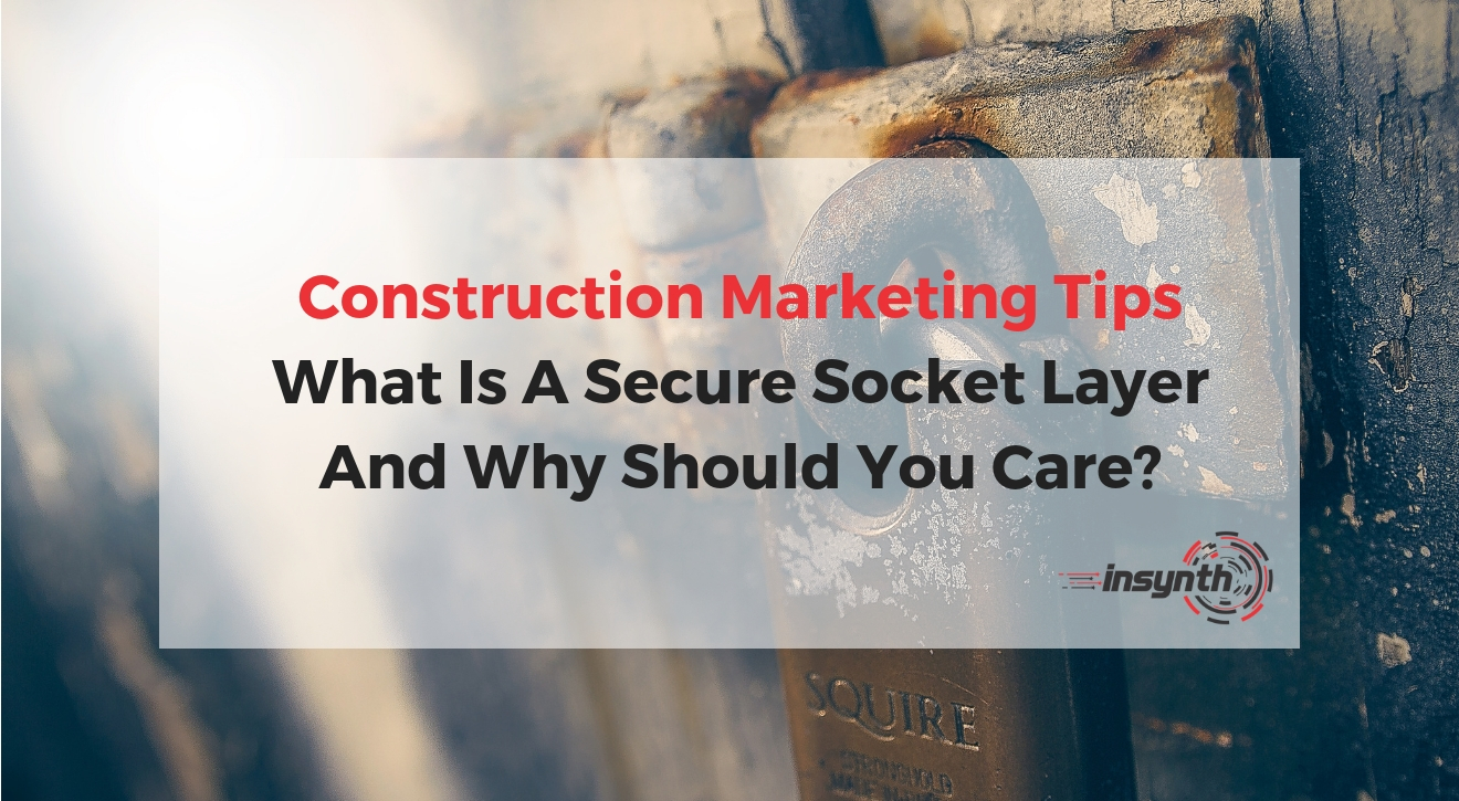 What Is a Secure Socket Layer (SSL) and Why Should You Care_