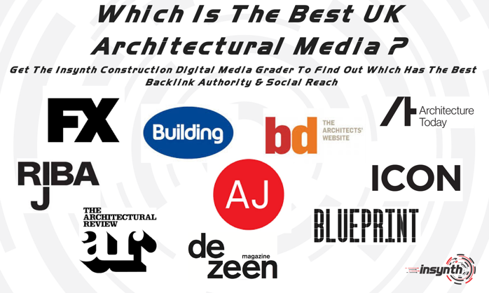 Top 10 uk architectural titles for promoting your content which is the best digital media for marketing to architects malvernweather Images