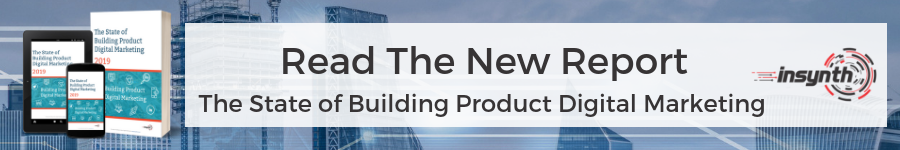 The State Of Building Product Digital Marketing