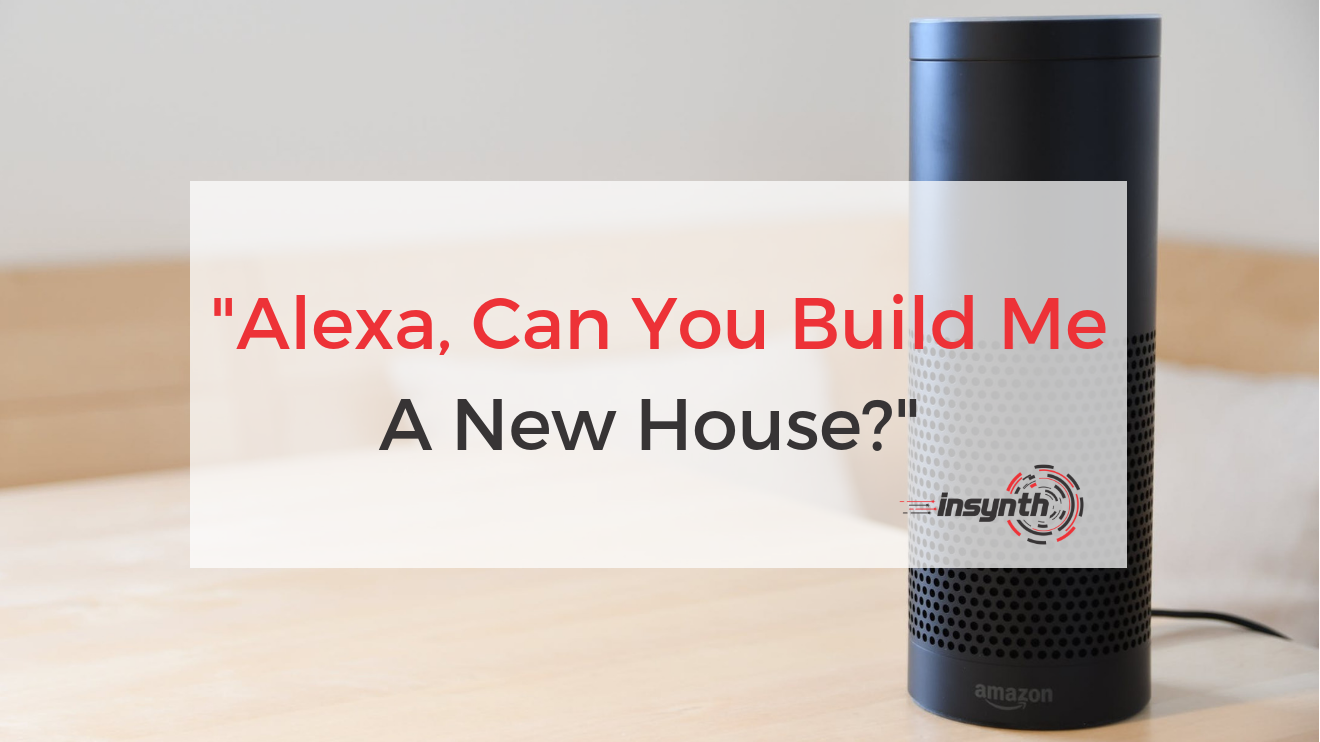 Alexa Build Me A House (1)