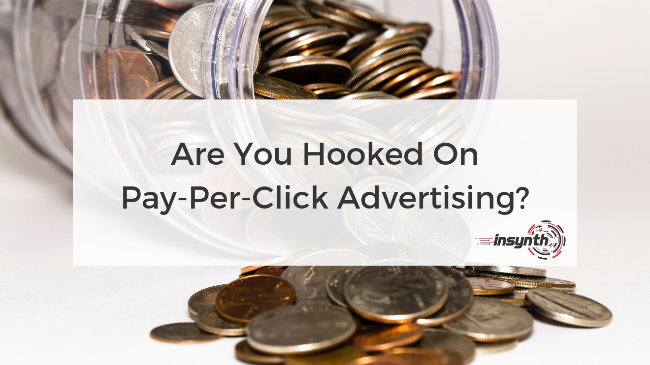 Are You Hooked On Pay-Per-Click (1)