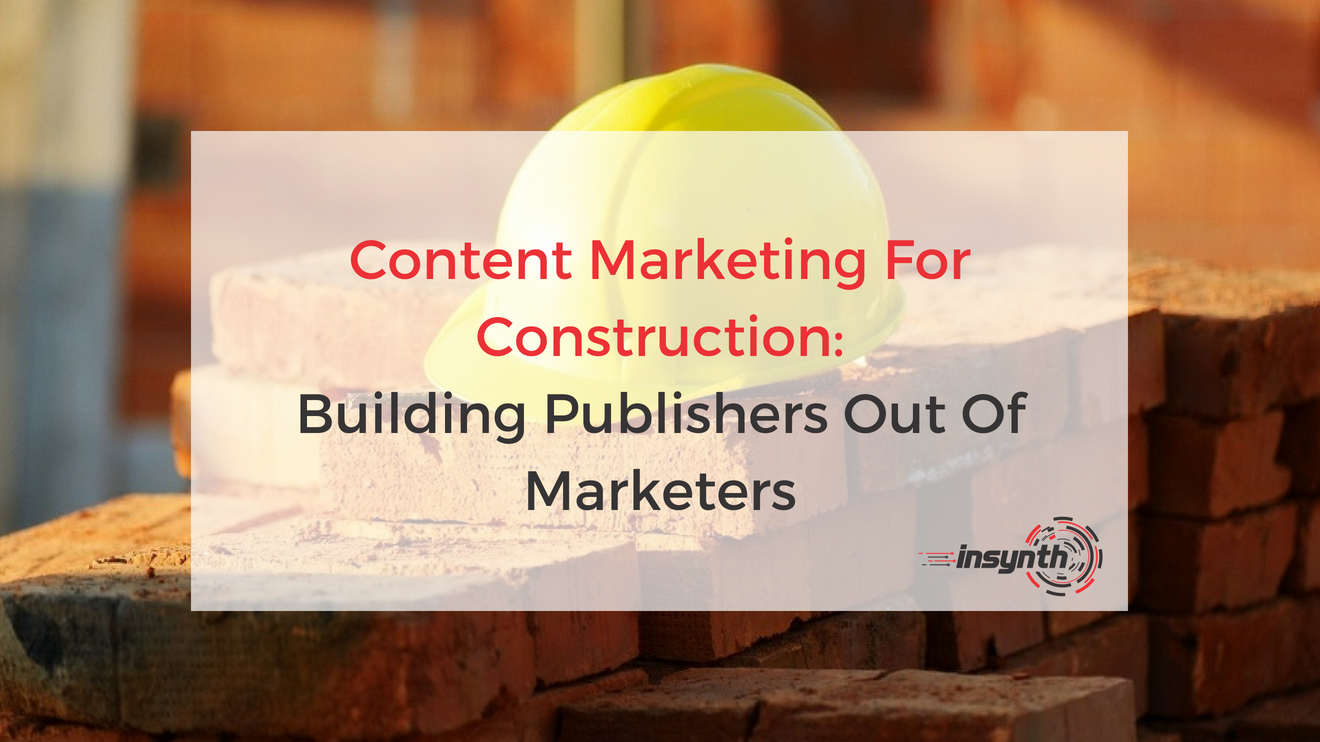 Building Publishers Out Of Marketers