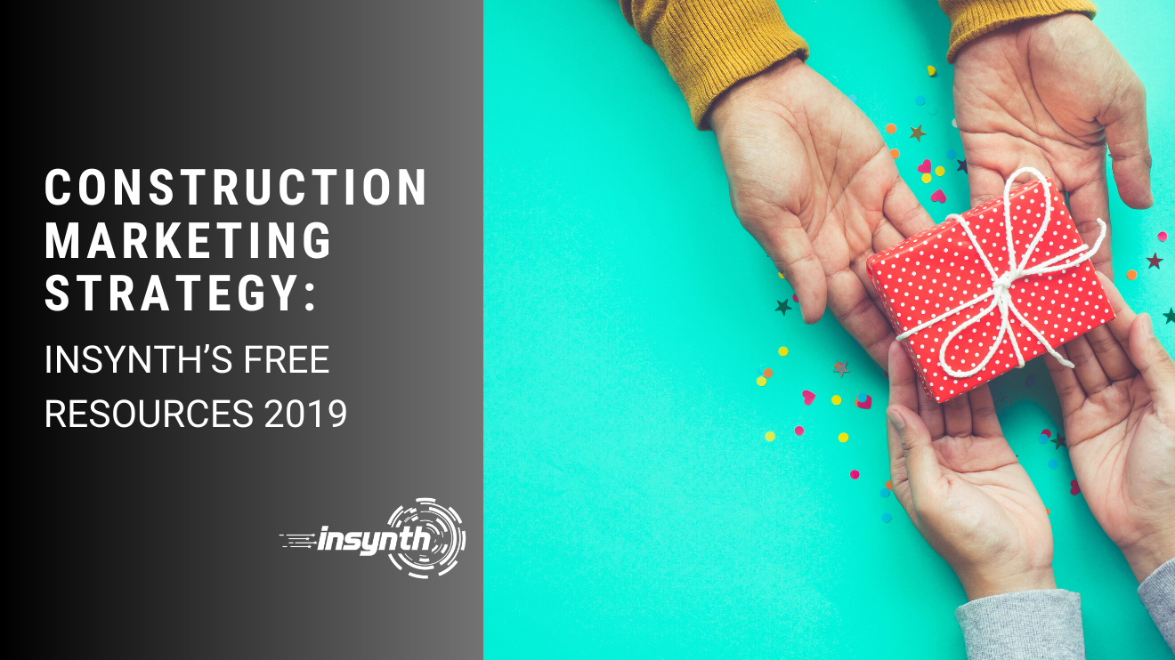 Construction Marketing Strategy_ Insynth's Free Resources 2019