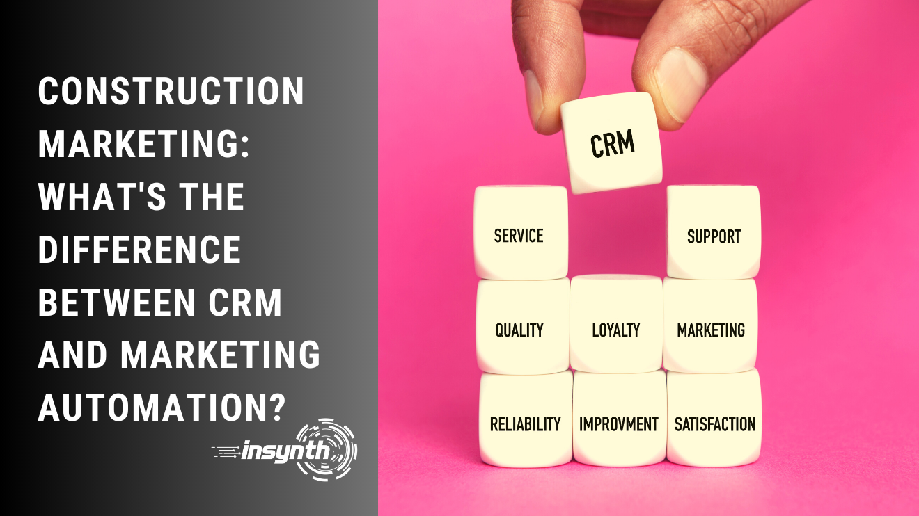 Insynth Marketing | What's the difference between CRM and marketing automation?