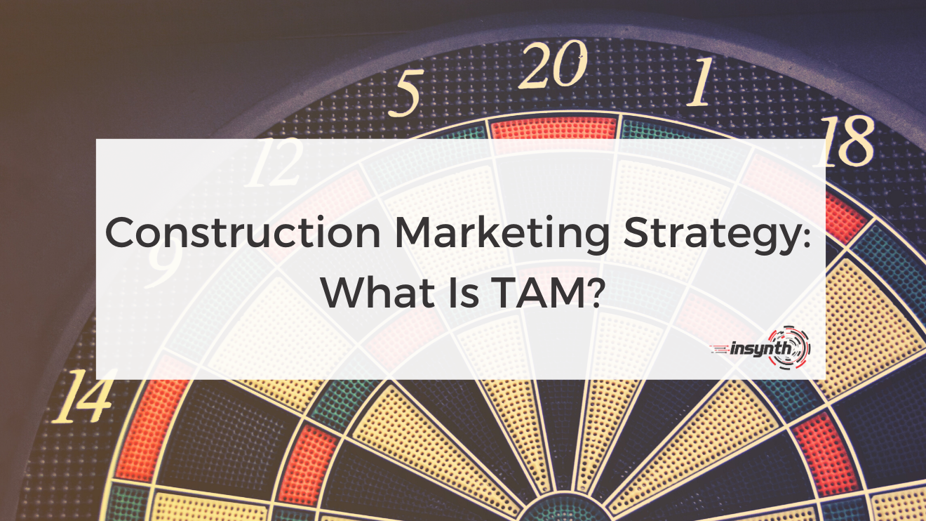 Construction marketing what is TAM