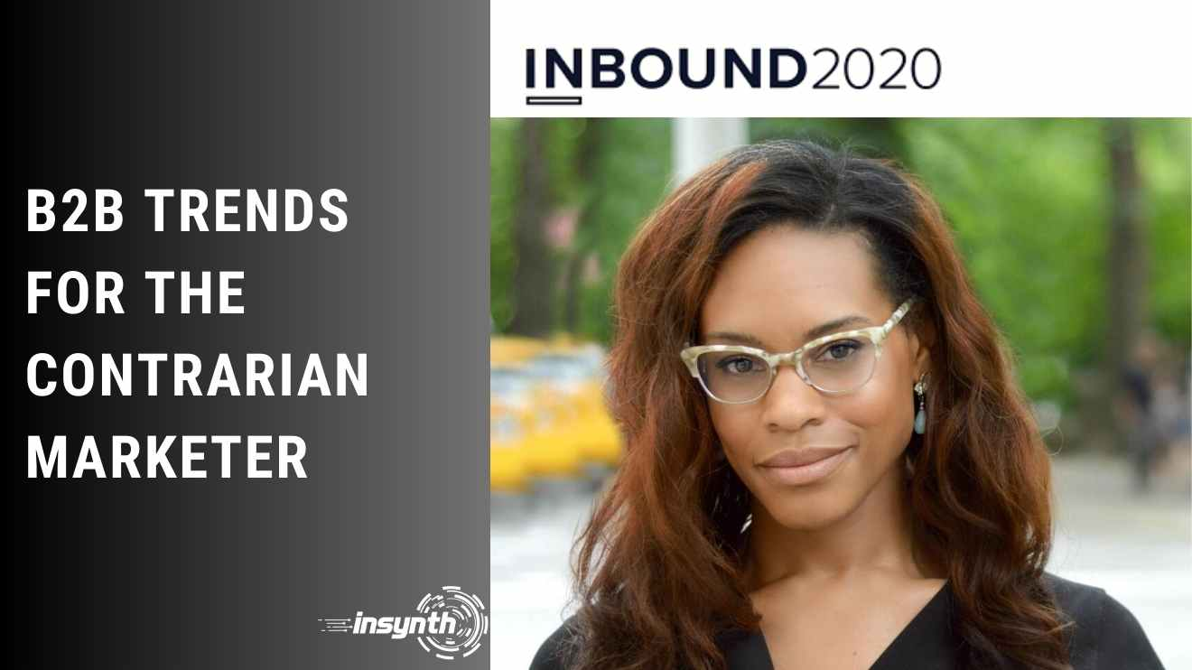 Insynth Marketing | Trends for the contrarian marketer INBOUND 2020