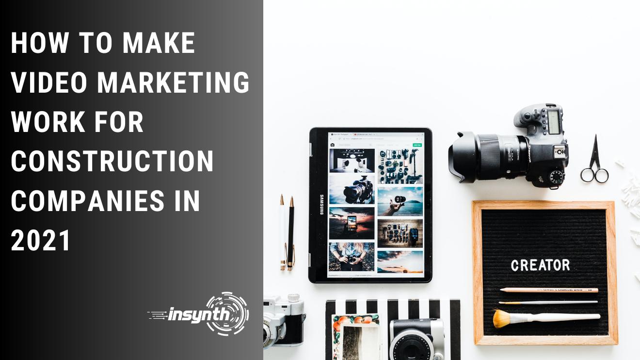 Marketing plan for construction companies, construction marketing ideas, construction marketing, digital marketing strategy for a construction company, video marketing.