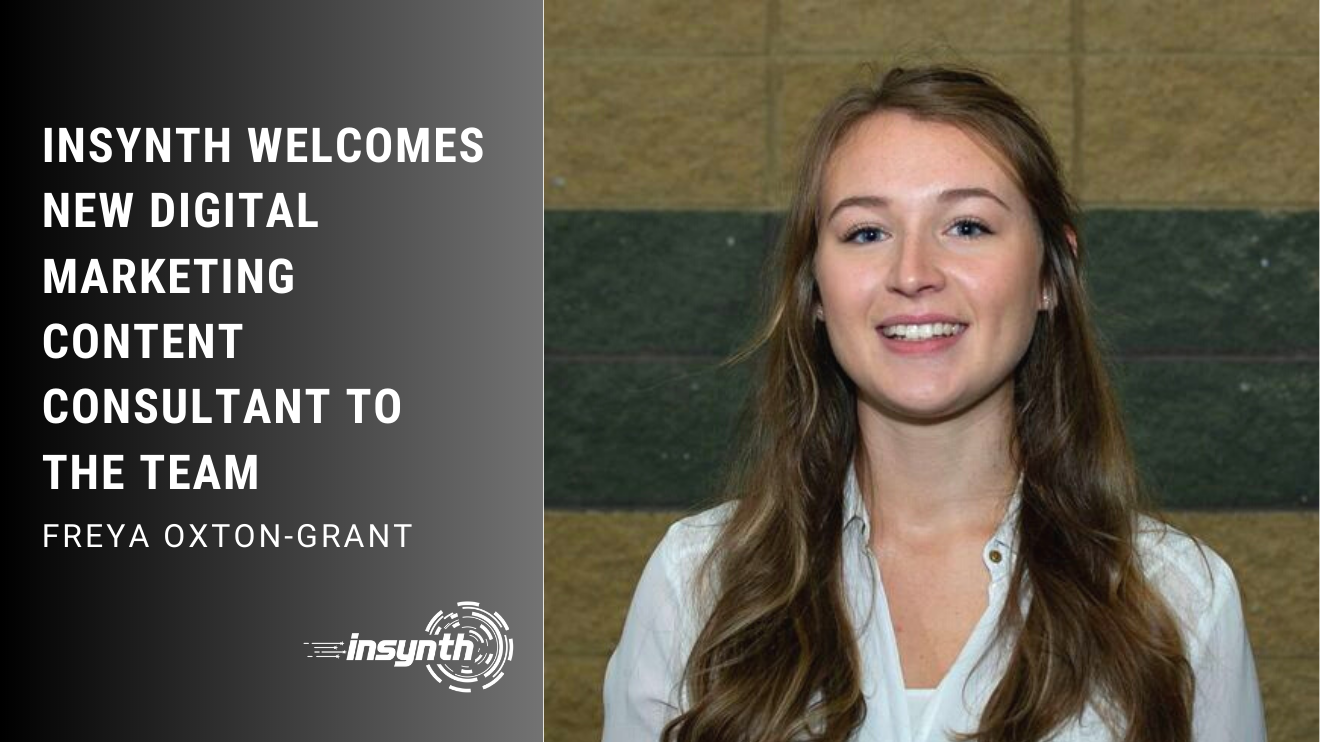 Freya Oxton-Grant is Insynth's newest addition working on digital marketing, content, and website optimization.