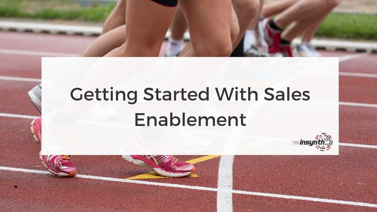 Getting Started with Sales Enablement