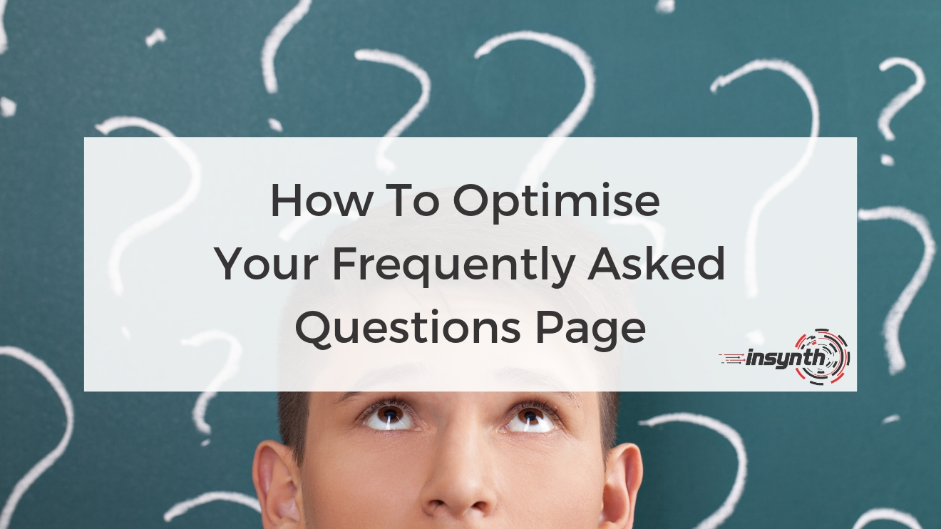 How To Optimise   Your Frequently Asked Questions Page