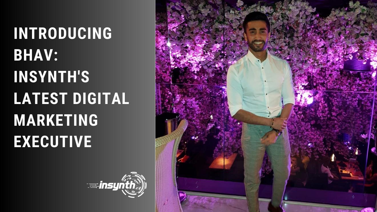 Insynth Marketing | Construction Marketing | Introducing Bhav Latest Digital Marketing Executive