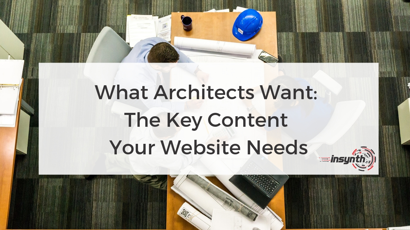 What Architects Want_ The Key Content Your Website Needs