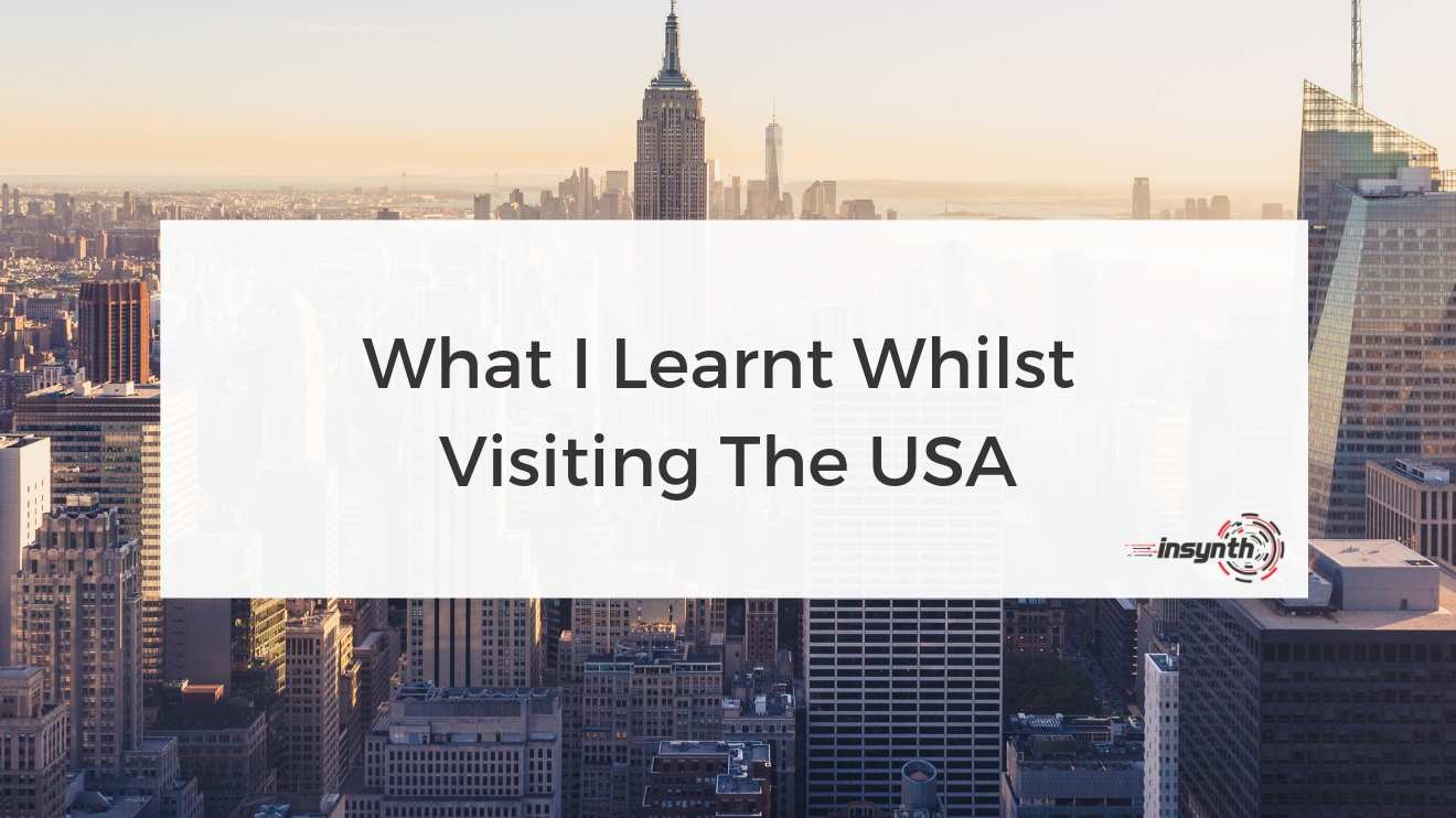 What I Learnt Whilst Visiting The USA -  Social Media digital marketing construction marketing Insynth