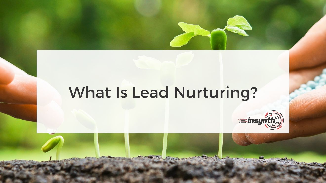 What Is Lead Nurturing_