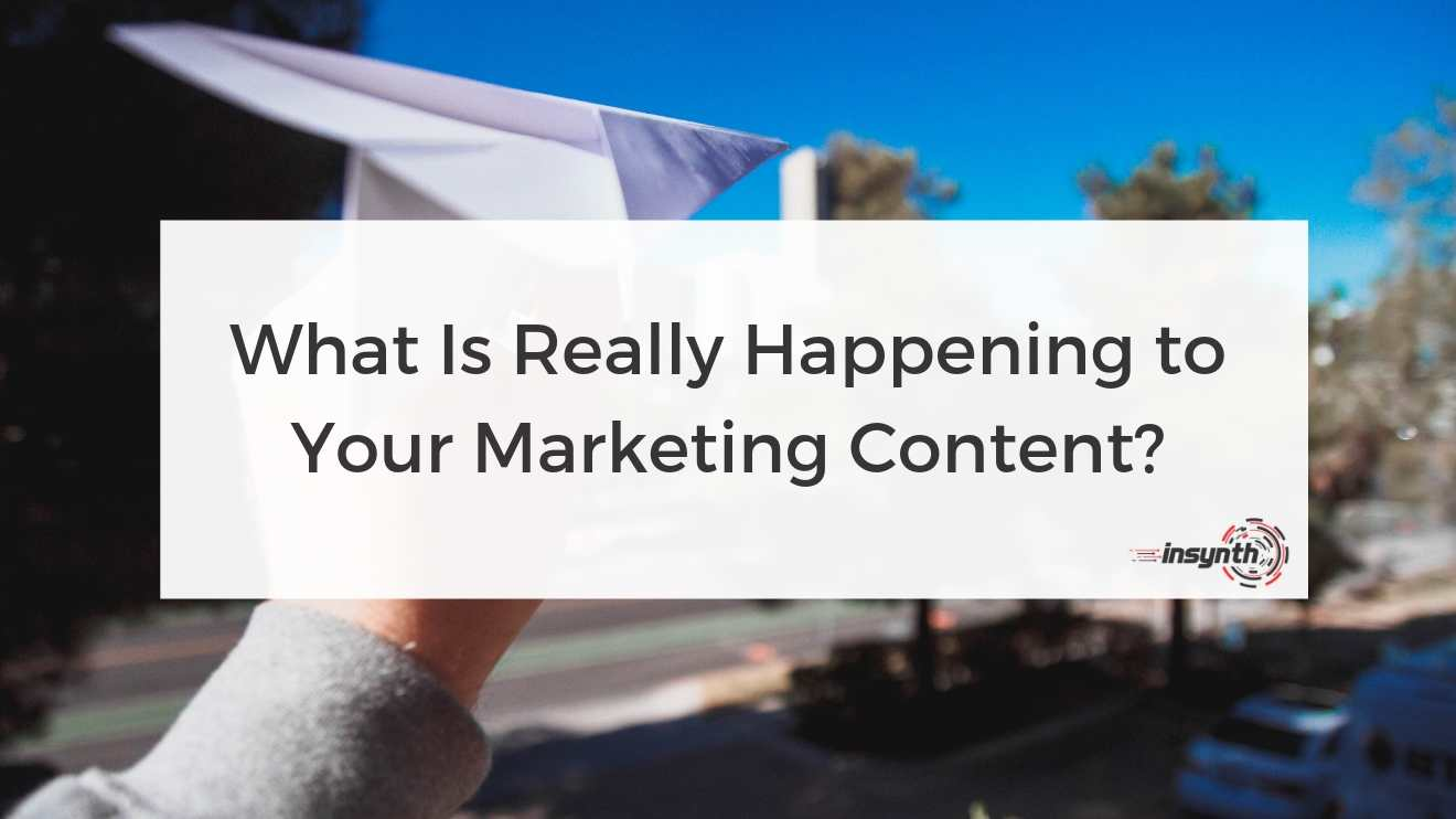 What is really happening to your marketing content