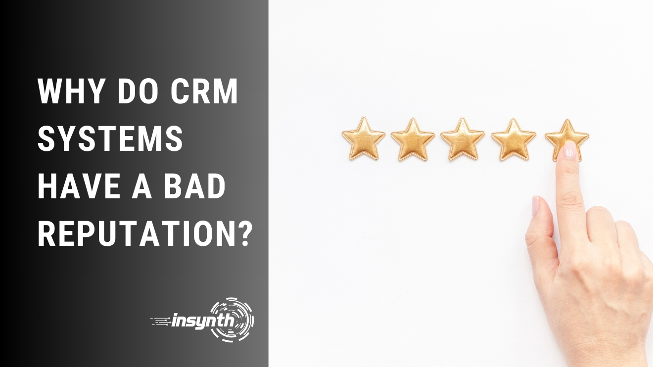 Why Do CRM Systems Have A Bad Reputation? | Construction Marketing