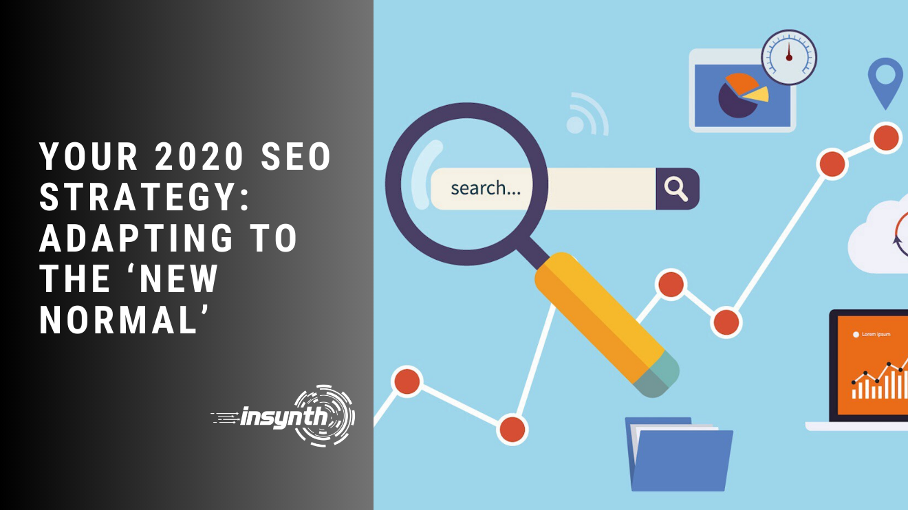 Your 2020 Seo Strategy Adapting To The New Normal