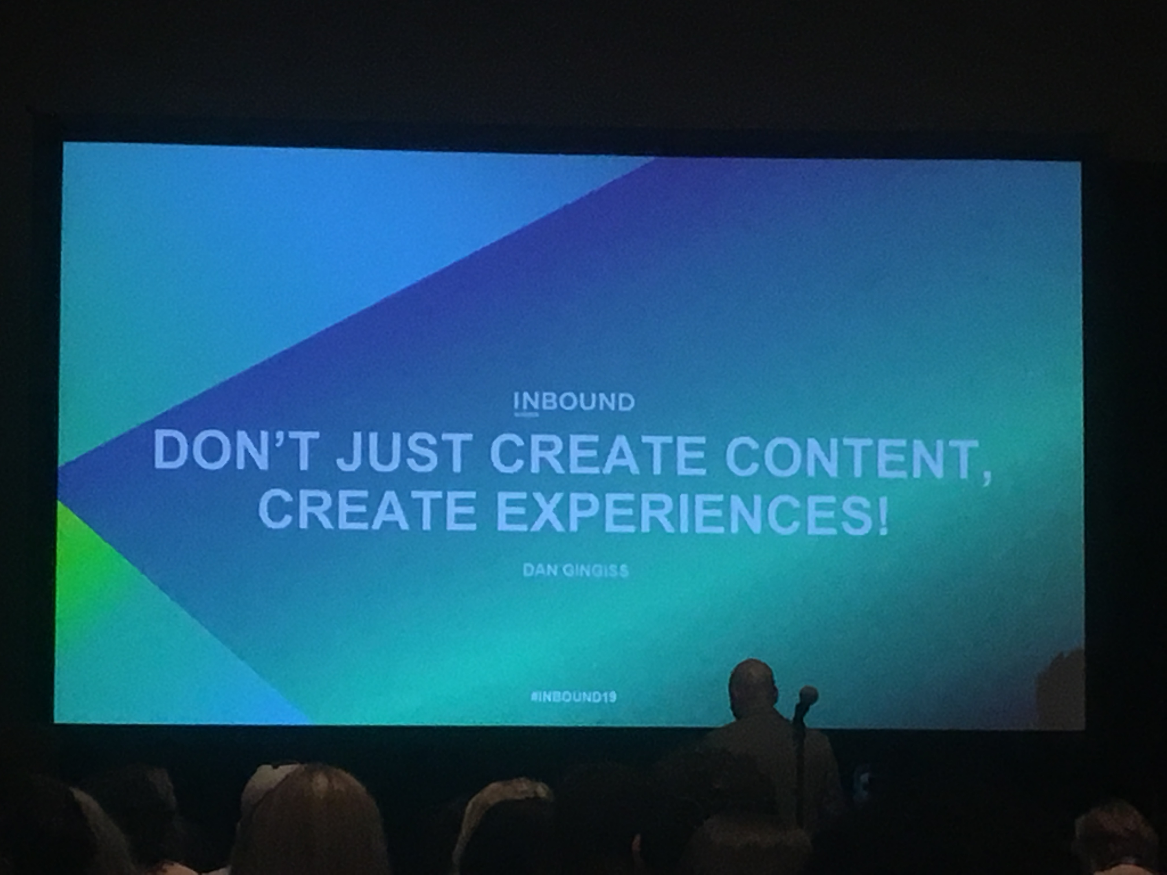 Live @Inbound2019  - Don't Just Create Content, Create Experiences!